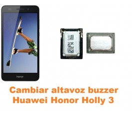 Cambiar altavoz buzzer Huawei Honor Holly 3