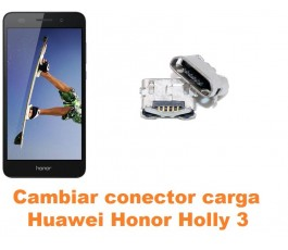 Cambiar conector carga Huawei Honor Holly 3