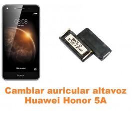 Cambiar auricular altavoz Huawei Honor 5A