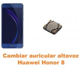 Cambiar auricular altavoz Huawei Honor 8