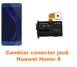 Cambiar conector jack Huawei Honor 8