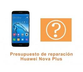 Presupuesto de reparación Huawei Nova Plus