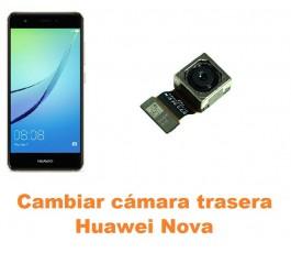 Cambiar cámara trasera Huawei Nova
