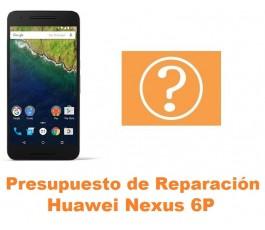Presupuesto de reparación Huawei Nexus 6P