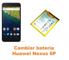 Cambiar batería Huawei Nexus 6P