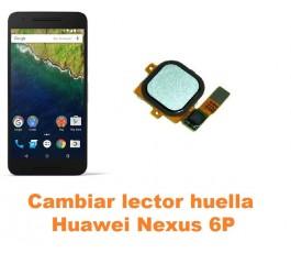 Cambiar lector huella Huawei Nexus 6P