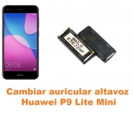 Cambiar auricular altavoz Huawei P9 Lite Mini