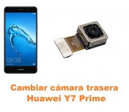 Cambiar cámara trasera Huawei Y7 Prime