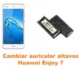 Cambiar auricular altavoz Huawei Enjoy 7