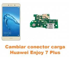 Cambiar conector carga Huawei Enjoy 7 Plus