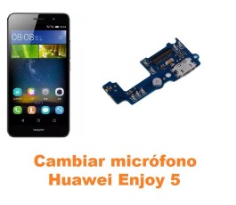 Cambiar micrófono Huawei Enjoy 5