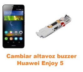 Cambiar altavoz buzzer Huawei Enjoy 5