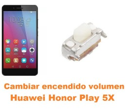 Cambiar encendido y volumen Huawei Honor Play 5X
