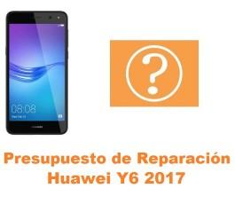 Presupuesto de reparación Huawei Y6 2017