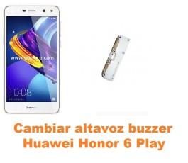 Cambiar altavoz buzzer Huawei Honor 6 Play