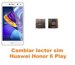 Cambiar lector sim Huawei Honor 6 Play