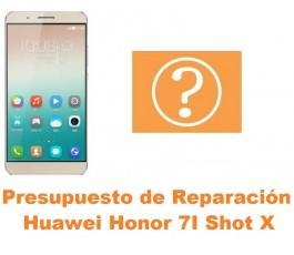 Presupuesto de reparación Huawei Honor 7i Shot X