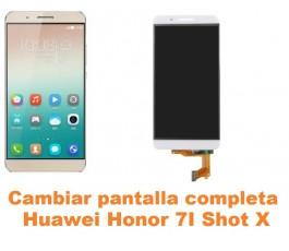 Cambiar pantalla completa Huawei Honor 7i Shot X
