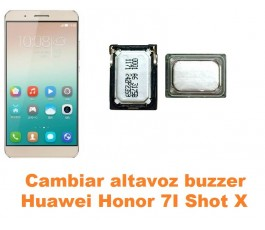 Cambiar altavoz buzzer Huawei Honor 7i Shot X