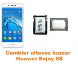 Cambiar altavoz buzzer Huawei Enjoy 6S