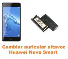 Cambiar auricular altavoz Huawei Nova Smart