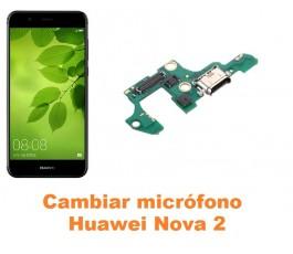 Cambiar micrófono Huawei Nova 2