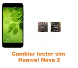 Cambiar lector sim Huawei Nova 2