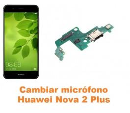 Cambiar micrófono Huawei Nova 2 Plus
