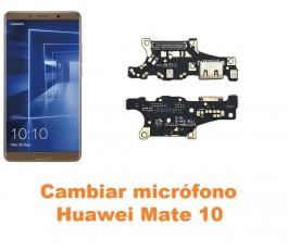 Cambiar micrófono Huawei Mate 10