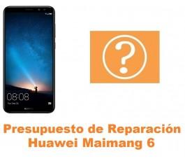 Presupuesto de reparación Huawei Maimang 6