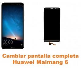 Cambiar pantalla completa Huawei Maimang 6