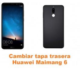 Cambiar tapa trasera Huawei Maimang 6