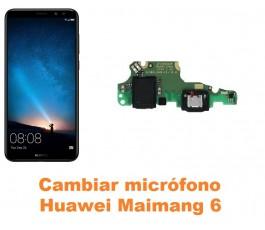 Cambiar micrófono Huawei Maimang 6