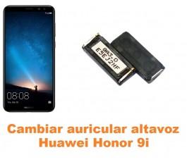 Cambiar auricular altavoz Huawei Honor 9i