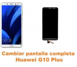 Cambiar pantalla completa Huawei G10 Plus