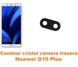 Cambiar cristal cámara trasera Huawei G10 Plus