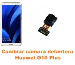 Cambiar cámara delantera Huawei G10 Plus