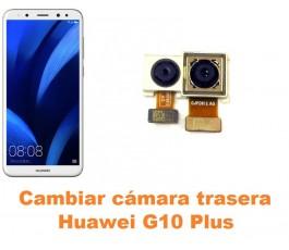 Cambiar cámara trasera Huawei G10 Plus