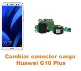 Cambiar conector carga Huawei G10 Plus