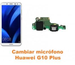 Cambiar micrófono Huawei G10 Plus