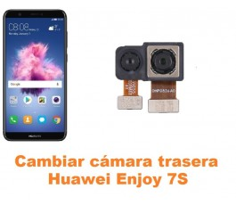 Cambiar cámara trasera Huawei Enjoy 7S