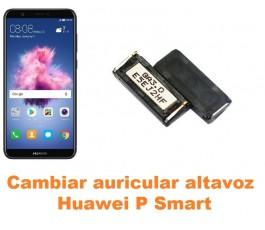 Cambiar auricular altavoz Huawei P Smart