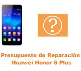 Presupuesto de reparación Huawei Honor 6 Plus