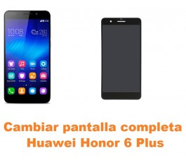 Cambiar pantalla completa Huawei Honor 6 Plus