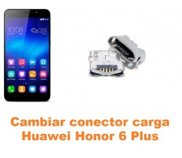 Cambiar conector carga Huawei Honor 6 Plus