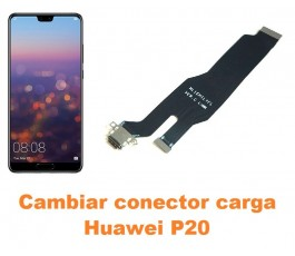 Cambiar conector carga Huawei P20