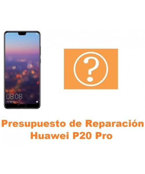 Presupuesto de reparación Huawei P20 Pro