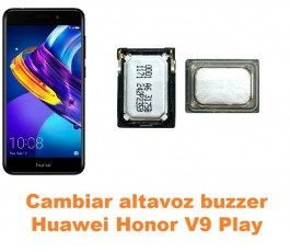 Cambiar altavoz buzzer Huawei Honor V9 Play