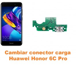 Cambiar conector carga Huawei Honor 6C Pro