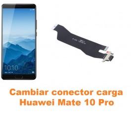 Cambiar conector carga Huawei Mate 10 Pro